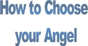 How to Choose your Angel
